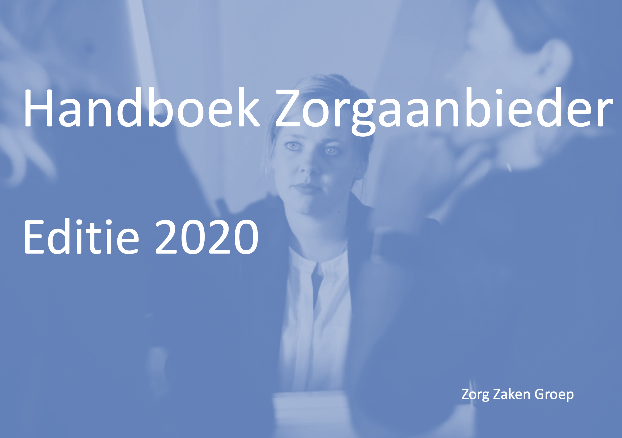 Handboek Zorgaanbieder